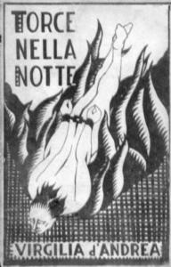 Virgilia D'Andrea. Torce nella notte (1933)
