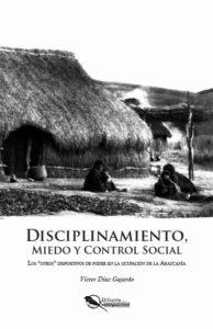 Víctor-Díaz-Gajardo-Disciplinamiento-Miedo-y-Control-Social