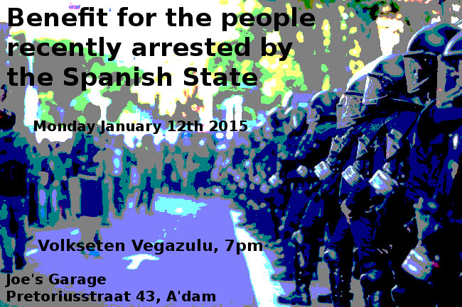 Joes Garage Amsterdam : Benefit for the people recently arrested by the spanish state