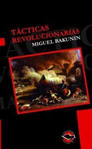 Tacticas revolucionarias - Miguel Bakunin- Tapa