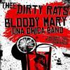 bloody_mary_and_the_dirty_rats_1462878332